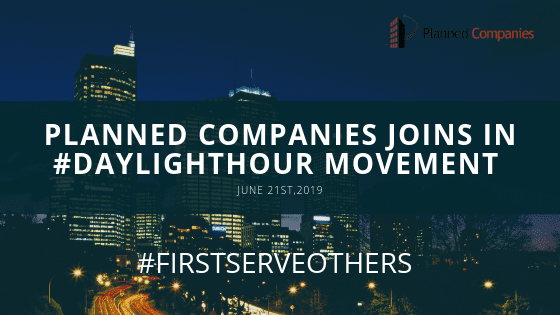 Planned Companies Joins in #DaylightHour Movement