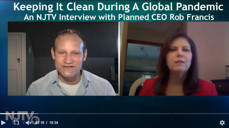 Keeping it clean during a global pandemic.  Planned Companies CEO Rob Francis on NJTV News